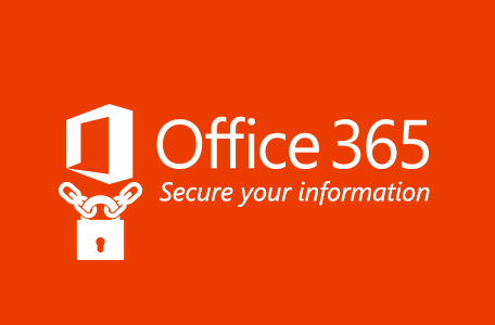 Office 365 - secure your information